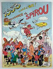 Spirou La naissance de... Rob-Vel Ed. Deligne 1975 TBE