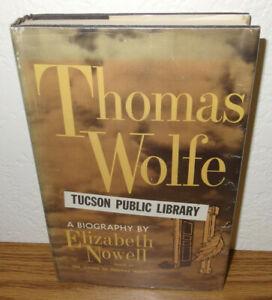 Thomas Wolfe a Biography Book by Elizabeth Nowell *20th Century US Novelist