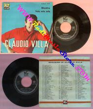 LP 45 7'' CLAUDIO VILLA Mondina Vola vola vola 1959 italy VIS 36381 no cd mc dvd