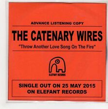 (GN758) The Catenary Wires, Throw Another Love Song On The Fire - 2015 DJ CD