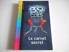 LES 39 CLES / LE CARNET SECRET - BAYARD POCHE