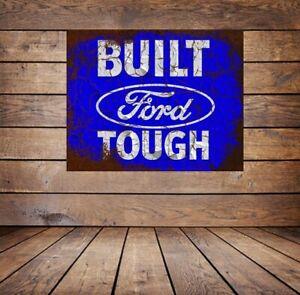 BUILT FORD TOUGH ,  GRUNGE EFFECT METAL SIGN /WALL ART,MECHANIC INTEREST