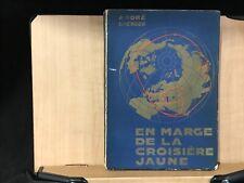 1935 Andre Goerger En Marge de la Croisiere Jaune