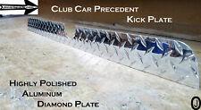 Club Car PRECEDENT golf cart Highly Polished Diamond plate KICK PLATE