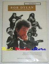 BOOK  BOB DYLAN La repubblica invisibile GREIL MARCUS Arcana no lp mc dvd live