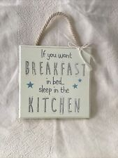 wooden plaques quotes - If You Want Breakfast In Bed Sleep In The Kitchen