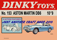 Dinky Toys 153 Aston Martin DB6 1967 Poster Advert Shop Display Sign Leaflet
