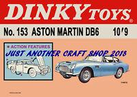 Dinky Toys 153 Aston Martin DB6 1967 Poster Advert Shop Display Sign Leaflet