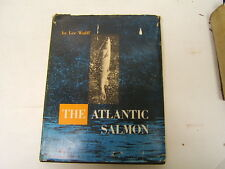 1st Edition The Atlantic Salmon by Lee Wulff A.S. Barnes & Co., Inc. 1958