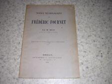 1896.notice nécrologique Frédéric Fournet.Micé.envoi autographe.Bordeaux chimie