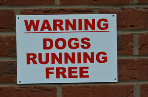 WARNING DOGS RUNNING FREE A4 pre-drilled plastic sign guard dog security farm