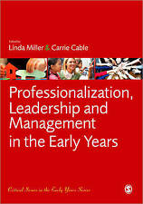 Professionalization, Leadership and Management in the Early Years, Linda Miller
