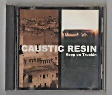 Keep on Truckin' * by Caustic Resin (CD, Mar-2003, Up)
