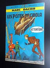 Les 7 cités de Cibola Marc Dacier  EO 1963 TRES BON ETAT  Paape Charlier