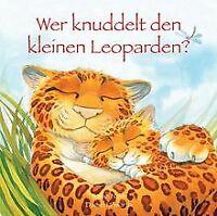 Wer knuddelt Leopard von Nash, Sarah | Buch | Zustand gut