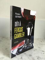 Florian Gerber Challenge De Fergus Gambler Las Ediciones Perseo 2012