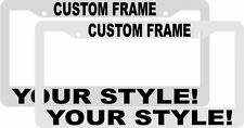 2 CUSTOM PERSONALIZED WHITE WITH BLACK LETTERS customized License Plate Frame