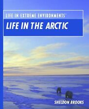 Life in the Arctic (Life in Extreme Environments)