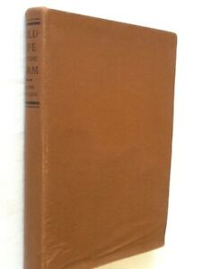 Wild Life on the Farm by Ralph Whitlock - First Edition Hardback 1953