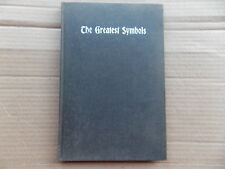The Greatest Symbols by My Mother's Spirit-Original 1914 Book