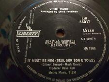 """VIKKI CARR """" IT MUST BE HIM ..."""" 7"""" SINGLE EXCELLENT 1966"""