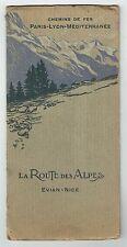 La Route des Alpes - Evian Nice - Chemins de Fer Paris Lyon Méditerranée - 1910