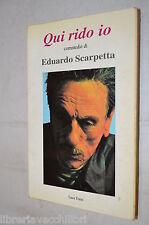 QUI RIDO IO Commedie di Eduardo Scarpetta Luca Torre Torre Editrice 1994 libro