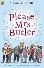 Please Mrs Butler: Verses (Puffin Books), Ahlberg, Allan Paperback Book