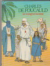 Charles de Foucauld Un voyageur inconnu Benoit Marchon BD 1985