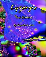 Lysergic by Krystle A. Cole, Paperback, Signed