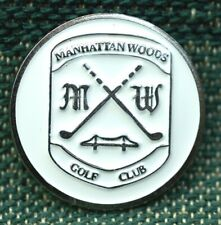 "RARE_Limited Edition_ MANHATTAN WOODS Golf Club _1"" Ni-Silver Plated Ball Marker"