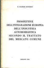 Boschesi# PROSPETTIVE INTEGRAZIONE EUROPEA INDUSTRIA AUTOMOBILISTICA...# Merano