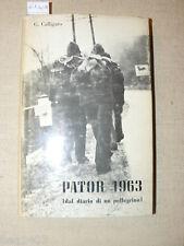 CALLIGARO Pator 1963 (dal diario di un pellegrino) Torino Unione Nazionale