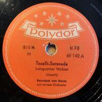 "Barnabas von Geczy - Toselli-Serenade - Narzissus - Polydor - /10"" 78 RPM"