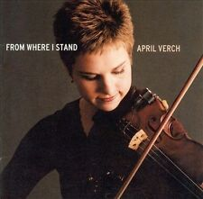 FROM WHERE I STAND BY APRIL VERCH CD NEW SEALED
