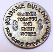 Mahogany Hall New Orleans Madame Bulldog Saloon Brothel Token Cat House