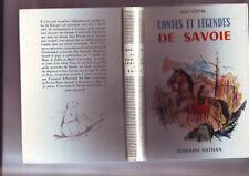 Contes Et Légendes De Savoie - editions fernand nathan -