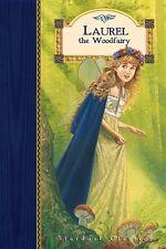Laurel the Woodfairy (Stardust Classics, Laurel No 1) by Cassie Kendall