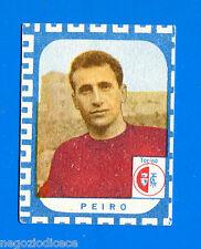CALCIATORI NANNINA 1961-62 -Figurina-Sticker - PEIRO - TORINO -New