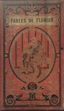 FABLES-FABLES DE FLORIAN suivies d'un choix de fables nigrostriataux divers auteurs 1870