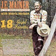 J.E. MAINER & THE MOUNTAINEERS - 18 GOSPEL FAVORITES (CD, 2000, Rural Rhythm)