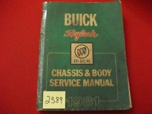 1981 FACTORY ISSUED BUICK SKYLARK CHASSIS & BODY SERVICE MANUAL ALL MODELS GC.