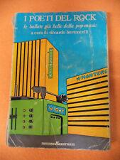 BOOK LIBRO Riccardo Bertoncelli I POETI DEL ROCK 1975 ARCANA EDITRICE (LM2)