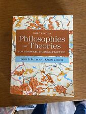 Philosophies and Theories for Advanced Nursing Practice by Karen L. Rich and...