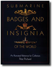 Schiffer Military History Ser.: Submarine Badges and Insignia of the World :...