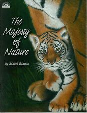 The Majesty of Nature Vol 1 Mabel Blanco Animal Decorative Painting Book NEW OOP