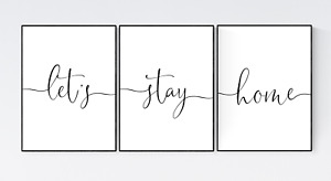 Let's Stay Home Prints, Set of 3 Family Quotes Prints, Living Room Wall Art