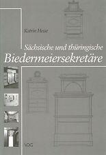 Fachbuch Sächsische und thüringische Biedermeiersekretäre, tolle Bilder, NEU