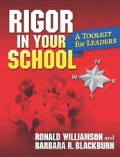 Rigor in Your School: A Toolkit for Leaders, Blackburn, Barbara R.,Williamson, R