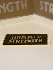 "Hammer Strength stickers     6"" x 3"""